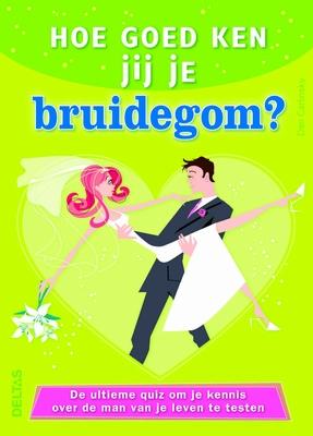 Hoe goed ken jij je bruidegom?